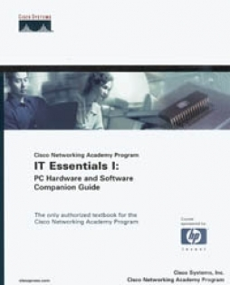 CNAP IT Essentials I: PC Hardware and Software Companion Guide +CD