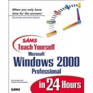 Teach Yourself MS Windows 2000 Professional in 24 hours