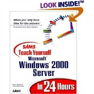 Teach Yourself MS Windows 2000 Server in 24 hours