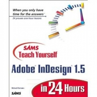 Teach Yourself Adobe InDesign 1.5 in 24 Hours